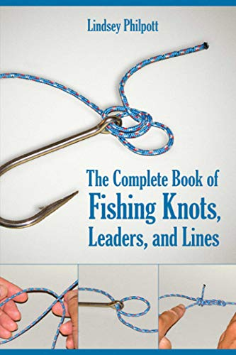 The Total Book of Fishing Knots, Leaders, and Lines